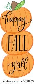 Happy Fall Y'all Pumpkins