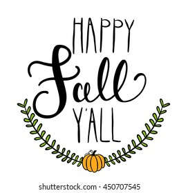happy fall y'all saying with pumpkin laurel wreath vector colored