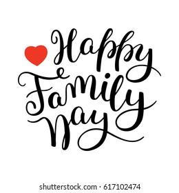 Happy Family Day hand lettering. Template for card, poster, print.