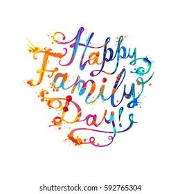 Happy Family day! Vector watercolor splash paint