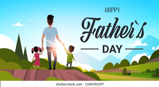 happy father day family holiday daughter and son hold dad hand stand back looking sunset concept greeting card flat