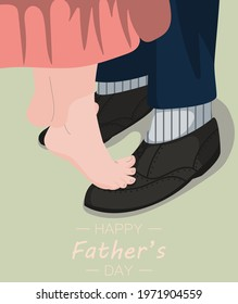 Happy Father s Day. Illustration for greeting cards. The father is dancing with his daughter. Father and his child. Vector illustration.