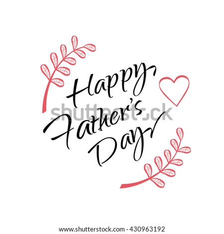 Happy fathers day calligraphy greeting card stock vector royalty happy fathers day calligraphy greeting card hand lettering vector happy father day card m4hsunfo