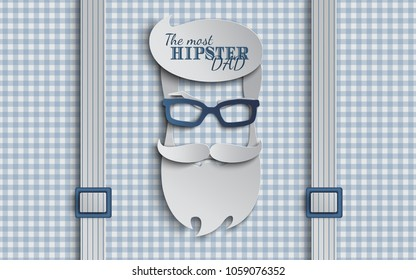 Happy Fathers Day card design for male event, banner or poster. Checkered blue background with suspenders, paper cut hipster men's face silhouette with beard, mustache, glasses. Vector illustration