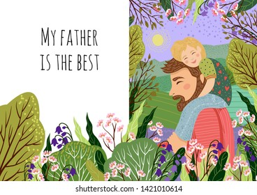 Happy fathers day concept, my dad s the best. Cute vector family illustration for a festive poster, banner and cards .Hand drawing of dad and the child sitting on his shoulders against the backdrop