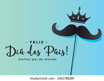 Happy Father's Day crown-and-mustache background. Translation: Happy Father's Day, World's Best Father