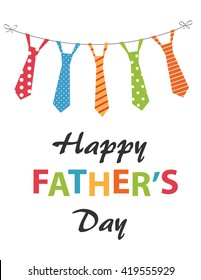 Happy Fathers day festive card with hanging ties set. Typography for Fathers day celebration. Can be used as greeting card for Fathers Day.