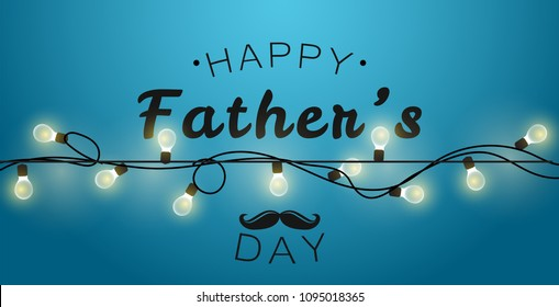 Happy Father's Day gift card. Garland light on blue background.