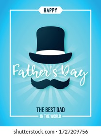 Happy Fathers Day greeting card. Retro black hat, mustache and text The best Dad in the world. Stock vector illustration.