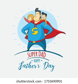 Happy father's day greeting card vector art. Super DAD vector art with father, son and daughter cartoon characters.