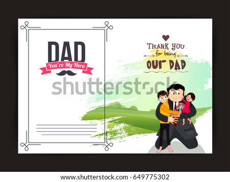 Happy Fathers Day Greeting Card Design With Illustration Of Cute Kids On Their Dads