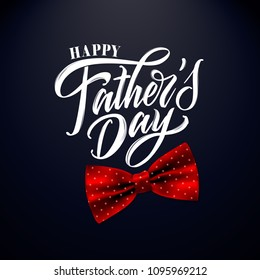 Happy Father`s Day handwritten lettering. Happy Father`s Day typography vector design for greeting cards and poster. Design template celebration. Vector illustration.