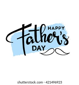 Happy fathers day handwritten lettering. Vector calligraphy with brush texture on white background for your design