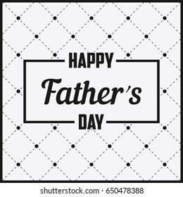 Happy Father`s Day - lettering in frame. Greeting card for Dad, template for poster, banner, postcard. Illustration on dots with dashed lines. Polka dotted backdrop. Vector.