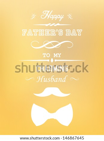 Happy Fathers Day My Husband Stock Vector Royalty Free 146867645