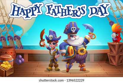Happy Father's day. Pirate and pirate son on the ship deck with text. Vector illustration.
