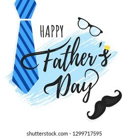 Happy Father's day postcard flat style design vector illustration isolated on white background. Lettering words, glasses, crown, brush stroke, tie and mustaches - symbols of super dad.