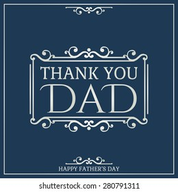 Happy Father's Day poster. Thank You Dad. Vector illustration