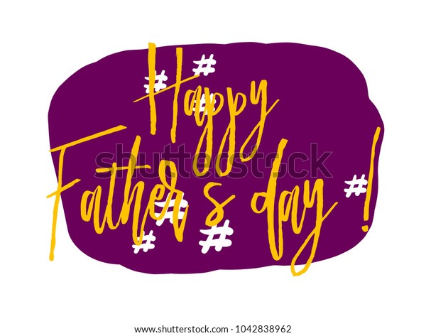 Happy father's day, sign with purple pop art label