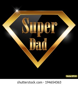 happy fathers day, super dad greeting card with super hero golden text - vector illustration eps10