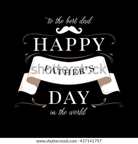 22a92d52 Vintage lettering for greeting cards, banners, t-shirt design.Happy fathers  day card. Fathers day background. Fathers day text. Fathers day - Vector