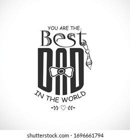 Happy Fathers Day. Typography design for greeting cards