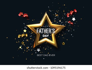 Happy Fathers Day. Vector holiday illustration. Abstract black background with golden 3d star, confetti particles, tinsel and typography label. Festive event decoration. Best dad ever