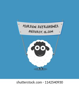 Happy Feast of the Sacrifice (Turkish:  Kurban bayraminiz mubarek olsun ) ( Arabic : Eid al Adha Mubarak)