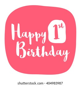 Happy First Birthday Card (Brush Lettering Vector Design)