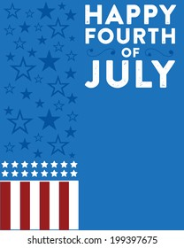 Happy Fourth of July - July 4th - Independence Day Flag and Stars Custom Message Vector - Blue Background