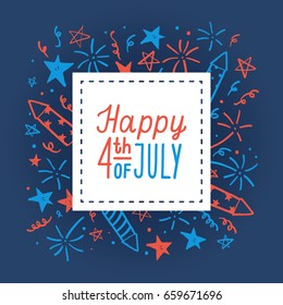 Happy fourth of July. Card template. Vector hand drawn illustration