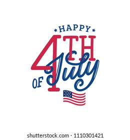 Happy Fourth of July, hand lettering. Vector  inscription for greeting card, banner etc. Independence Day of United States of America calligraphic background.