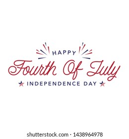 Happy Fourth Of July Independence Day Design. Usable for greeting cards, banner, t-shirt, background. July fourth in USA emblems. Vector logo.