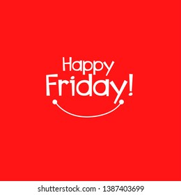 happy friday, beautiful smile greeting card background or banner