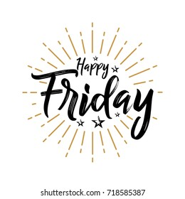 Happy Friday - Fireworks - Today, Day, weekdays, calender, Lettering, Handwritten, vector for greeting