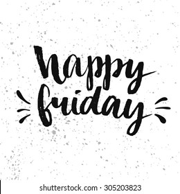 Happy friday quote images stock photos vectors shutterstock happy friday positive quote handwritten with brush calligraphy vector typography design for cards voltagebd Choice Image