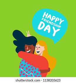 Happy friendship day card with two diverse girl friends hugging and smiling together for friend holiday celebration. EPS10 vector.