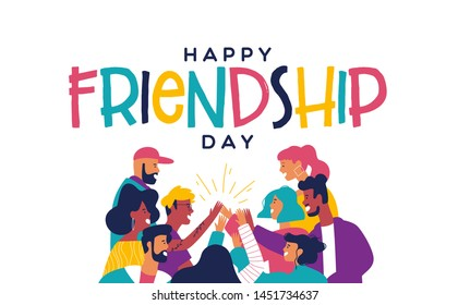 Happy friendship day greeting card with diverse friend group of people doing high five together. Young generation on social event holiday.