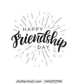 Happy Friendship day lettering quote, vector brush calligraphy. Handwritten Friendship day typography print for flyer, poster, card, banner. Hand drawn decorative design element.