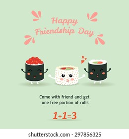 Happy Friendship Day. Vector illustration of a cute cartoon rolls, sushi. Japanese food. The brochure, flyer, poster discount. Eps 10
