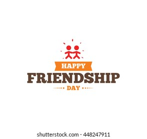 Happy Friendship Day Vector Typographic Design Inspirational Quote About Usable As Greeting Cards