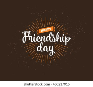 Happy Friendship Day Vector Typographic Design. Inspirational Quote About  Friendship. Usable As Greeting Cards