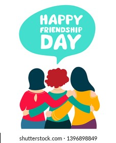 Happy friendship day.Greeting card with embracing girlfriends celebrating a special day or event. Vector illustration on white background.