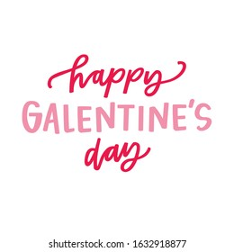 Happy Galentine's Day Hand lettered greeting