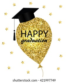Happy graduation card with gold balloon and graduation hat, vector illustration