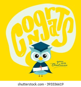 Happy graduation/ Congrats typography design/ Congratulations on your graduation greeting card with owl illustration/