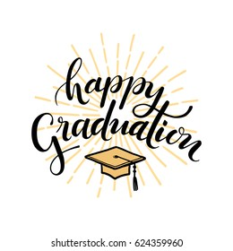 Happy Graduation. Hand drawn lettering for greeting, invitation card.