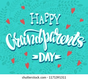Happy grand parents day - vector illustration with handdrawn lettering as card, poster, banner