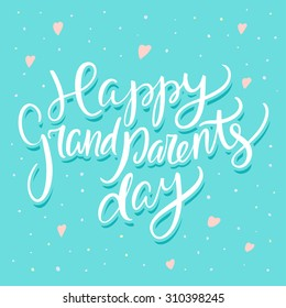 Happy grandparents day hand drawn lettering