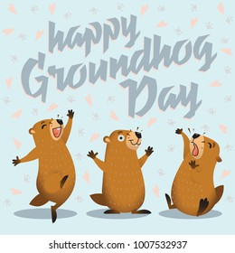 Happy Groundhog Day card. Lettering text. Vector illustration.
